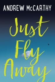 Just Fly Away Andrew McCarthy